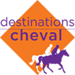 Destinations Cheval – Le Blog